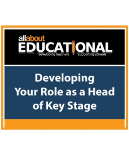 Developing Your Role as a Head of Key Stage – Call 020 8368 5832 to run this INSET in your School