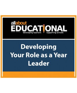 Developing Your Role as a Year Leader – Call 020 8368 5832 to run this INSET in your School