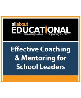 Effective Coaching & Mentoring for School Leaders – Call 020 8368 5832 to run this INSET in your School