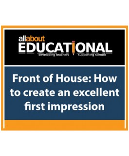 Front of House: How to create an excellent first impression – Call 020 8368 5832 to run this INSET in your School