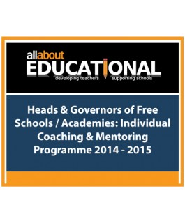 Heads & Governors of Free Schools / Academies: Individual Coaching & Mentoring Programme – Call 01283 568440 to run this INSET in your School