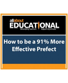 How to be a 91% More Effective Prefect – Call 020 8368 5832 to run this INSET in your School