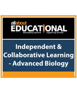 Independent & Collaborative Learning - Advanced Biology – Call 020 8368 5832 to run this INSET in your School