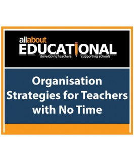 Organisation Strategies for Teachers with No Time – Call 020 8368 5832 to run this INSET in your School