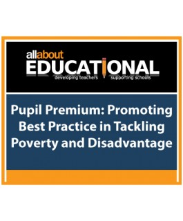 Pupil Premium: Promoting Best Practice in Tackling Poverty and Disadvantage – Call 020 8368 5832 to run this INSET in your School